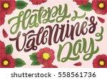 happy valentines day. hand... | Shutterstock .eps vector #558561736