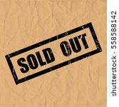 sold out text rubber seal stamp ... | Shutterstock .eps vector #558588142