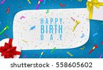 happy birthday web banner. top... | Shutterstock .eps vector #558605602