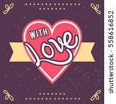 hand lettered vintage st.... | Shutterstock .eps vector #558616852