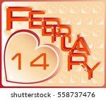 february. valentine's day... | Shutterstock .eps vector #558737476