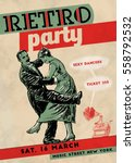 retro dance party poster... | Shutterstock .eps vector #558792532