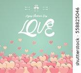 love valentine's day pink... | Shutterstock .eps vector #558825046