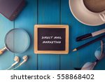 top view of direct mail... | Shutterstock . vector #558868402