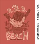 surf graphic. t shirt printing. ... | Shutterstock .eps vector #558877726
