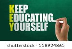 key   keep educating yourself | Shutterstock . vector #558924865