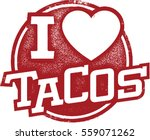 i love tacos rubber stamp | Shutterstock .eps vector #559071262