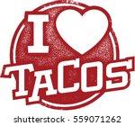 i love tacos rubber stamp | Shutterstock .eps vector #559071262