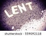 lent season  written in ashes... | Shutterstock . vector #559092118