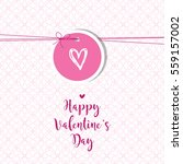 valentine's card with copy... | Shutterstock .eps vector #559157002