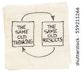 the same old thinking and... | Shutterstock . vector #559211266
