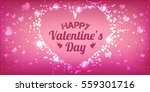happy valentines day greeting... | Shutterstock .eps vector #559301716