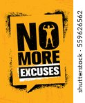 no more excuses. workout gym... | Shutterstock .eps vector #559626562