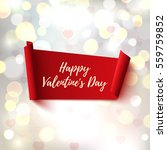 happy valentines day  red ... | Shutterstock .eps vector #559759852