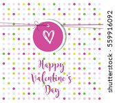 valentine's card with copy... | Shutterstock .eps vector #559916092