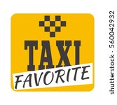 taxi badge vector illustration. | Shutterstock .eps vector #560042932