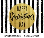 gold valentine day calligraphy... | Shutterstock .eps vector #560123905