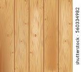 wooden texture background.... | Shutterstock .eps vector #560334982