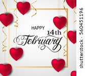 happy valentines day romantic... | Shutterstock .eps vector #560451196
