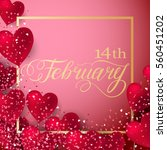 happy valentines day romantic... | Shutterstock .eps vector #560451202