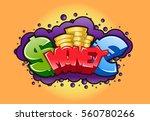money graffiti background.... | Shutterstock .eps vector #560780266