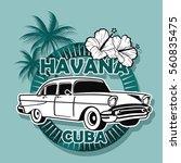 havana cuba   Shutterstock .eps vector #560835475