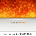 orange lights background with... | Shutterstock .eps vector #560959066