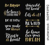 set of hand drawn quotes about...   Shutterstock .eps vector #560993992