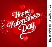happy valentine's day greeting... | Shutterstock .eps vector #561037462