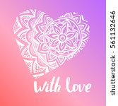 """""""with love"""" hand lettering....   Shutterstock .eps vector #561132646"""