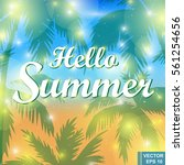 hello summer. warm. season.... | Shutterstock .eps vector #561254656