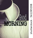"""words """"good morning"""" with a cup ... 