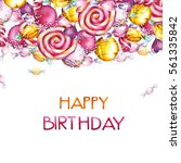 birthday card with lollipops.... | Shutterstock . vector #561335842