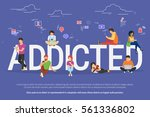 addicted people concept... | Shutterstock .eps vector #561336802