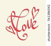 love and hearts handwritten... | Shutterstock .eps vector #561386542