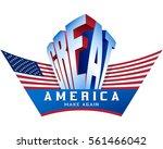 make america great again  flag...   Shutterstock .eps vector #561466042
