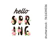 hello spring letters decorating ... | Shutterstock .eps vector #561634036