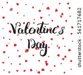 valentines day greeting card.... | Shutterstock .eps vector #561717682
