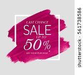 sale final up to 50  off sign... | Shutterstock .eps vector #561738586