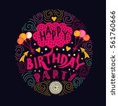 poster for the birthday... | Shutterstock .eps vector #561760666