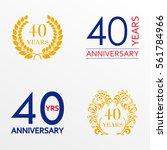 40 years anniversary set.... | Shutterstock .eps vector #561784966