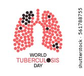 world tuberculosis day poster... | Shutterstock .eps vector #561788755