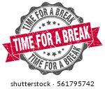 time for a break. stamp.... | Shutterstock .eps vector #561795742