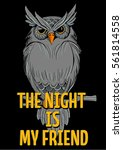 the night is my friend | Shutterstock .eps vector #561814558