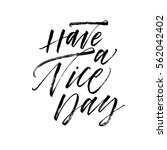 have a nice day postcard. ink... | Shutterstock .eps vector #562042402