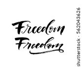 collection of freedom phrases.... | Shutterstock .eps vector #562043626