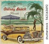 welcome to delray beach florida ... | Shutterstock . vector #562163692