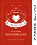 happy valentines day party... | Shutterstock .eps vector #562276435