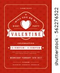 happy valentines day party... | Shutterstock .eps vector #562276522