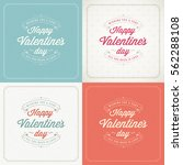 happy valentines day greeting... | Shutterstock .eps vector #562288108